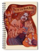 Day Of The Dead Dude Spiral Notebook