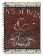 Days Of Wine And Roses Spiral Notebook