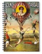 Descente D'absalon Par Miss Stena - Aerialists, Circus - Retro Travel Poster - Vintage Poster Spiral Notebook
