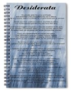 Desiderata - Blue Spiral Notebook
