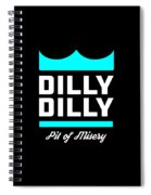 Dilly Dilly Spiral Notebook