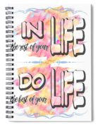 Do The Best Of Your Life Inspiring Typography Spiral Notebook