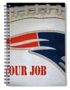 Do Your Job Spiral Notebook