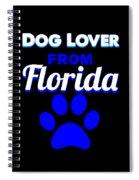 Dog Lover From Florida Spiral Notebook