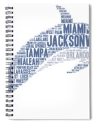 Dolphin Illustrated With Cities Of Florida State Spiral Notebook