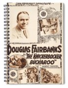 Douglas Fairbanks In The Knickerbocker Buckaroo 1919 Spiral Notebook