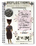 Dream For Tomorrow Spiral Notebook