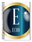 E For Echo Spiral Notebook
