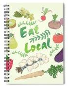 Eat Local  Spiral Notebook