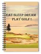 Eat Sleep Dream Play Golf - Chambers Bay Spiral Notebook