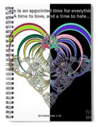Ecclesiastes 3 A Time To Love And A Time To Hate Fractal Spiral Notebook