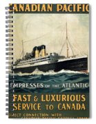 Empress Of The Atlantic - Canadian Pacific - Steamship - Retro Travel Poster - Vintage Poster Spiral Notebook