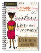 Enjoy The Simple Things Spiral Notebook