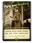 Enjoy Your War Work - London Underground, London Metro - Retro Travel Poster - Vintage Poster Spiral Notebook