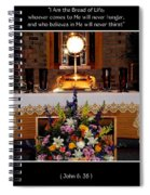 Eucharist I Am The Bread Of Life Spiral Notebook