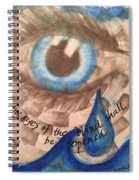 Eyes Shall Be Opened Spiral Notebook