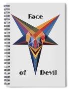 Face Of Devil Text Spiral Notebook