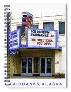 Fairbanks - Alaska Spiral Notebook