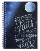 Faith Be Bigger Spiral Notebook