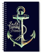 Faith Family Friends Anchor V2 Spiral Notebook