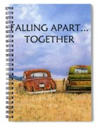 Falling Apart Together Spiral Notebook