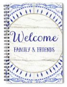 Farmhouse Blue And White Tile 6 - Welcome Family And Friends Spiral Notebook