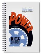 Federal Theatre Project Presents Power Wpa Spiral Notebook