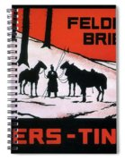Feldpost-briefe - Beyers-tinten - Two Man With Horses - Retro Travel Poster - Vintage Poster Spiral Notebook