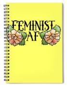Feminist Af Spiral Notebook