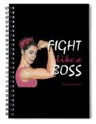 Fight Like A Boss Fundraiser Spiral Notebook