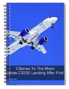 First Cseries Cs300 First Flight Spiral Notebook