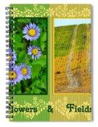 Flower And Fields Spiral Notebook