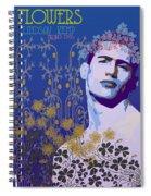 Flowers Of Lindsay Kemp Spiral Notebook