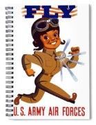 Fly - Us Army Air Forces Spiral Notebook