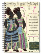 Following In Your Footsteps Spiral Notebook