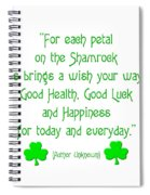 For Each Petal On The Shamrock Spiral Notebook