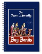 For Peace And Security - Buy Bonds Spiral Notebook