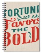 Fortune Favors The Bold Inspirational Quote Design Spiral Notebook