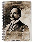 Frank James Spiral Notebook
