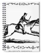 Franklin: Post Rider, 1775 Spiral Notebook