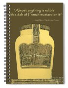 French Mustard Or Mustard King Spiral Notebook
