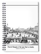 Funeral Obsequies Of President Lincoln Spiral Notebook