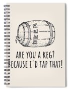 Funny Beer Card - Valentine's Day - Anniversary Or Birthday - Craft Beer - I'd Tap That Spiral Notebook