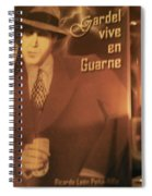 Gardel Vive En Guarne Four Spiral Notebook