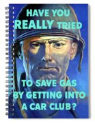 Gas Conservation Ww2 Poster Spiral Notebook