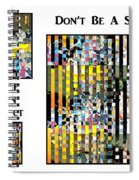 George Jetson Abstract - Don't Be A Square Spiral Notebook