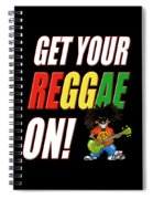 Get Your Reggae On Spiral Notebook