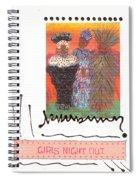 Girls Night Out Spiral Notebook