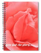 Give God The Glory Spiral Notebook