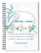 Glam-ma Grandma Grandmother For Glamorous Grannies Spiral Notebook